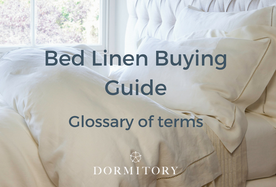 Bed Linen Glossary Of Terms U2013 A Buying Guide.